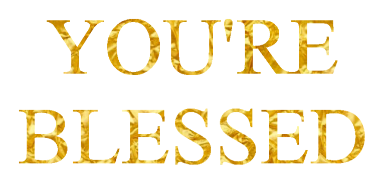 You're Blessed